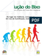 A Evolucao do Bixo