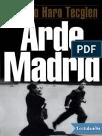 Arde Madrid - Eduardo Haro Tecglen