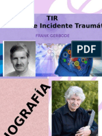 TIR TRAUMATIC INCIDENT REDUCTION