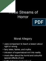 Three Streams of Horror
