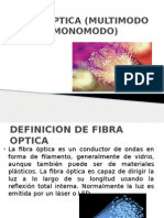 Fibra Optica Multimodo y Monomodo