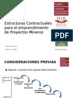 Estructuras Contractuales y Emprendimiento de Proyectos Mineros (Derecho y Soc.) (742724)