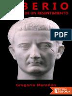 Gregorio Marañón-Tiberio, historia de un resentimiento