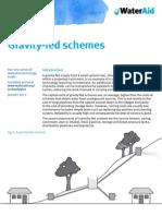 Gravity Fed Schemes