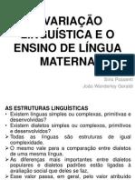 1. a Variação Linguística e o Ensino de Língua Materna