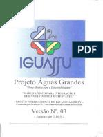 Projeto Aguas Grandes - Versão 1, 2 e 3