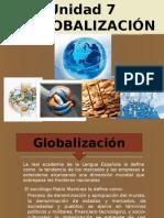 UNIDAD7.La Globalizacion