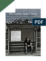 The Danny Baker Story