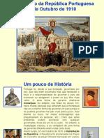 Implantação da República Portuguesa 5 de Outubro de 1910