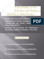 O Uso Da Forca Na Aplicacao Da Ley Para a Justica Militar Luz Amparo
