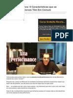 A Alta Performance 8 Características Que as Pessoas Excepcionais Têm Em Comum