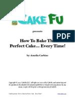 CakeFu How to Bake the Perfect Cake