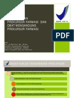 materi sosialisasi Pedoman Pengelolaan Prekursor di PBF