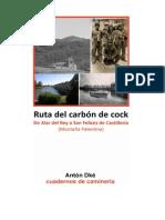 Ruta Carbon de Cock Antón Dké