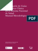 Elaboración de Guías de Práctica Clínica en El Sistema Nacional de Salud - Manual Metodológico
