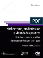 Kirchnerismo, Mediatización e Identidades Políticas. Reflexiones en torno a la política, el periodismo y el discurso (2003-2008)