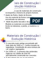 01 Evoluc3a7c3a3o Historica Do Uso de Material de Construc3a7c3a3o