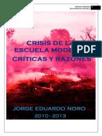 Crisis de La Escuela Moderna Criticas y Razones
