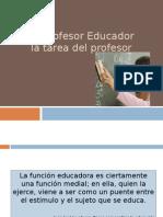 01 La Tarea Del Profesor Educador