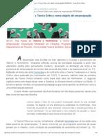 Adorno e Horkheimer_ a Teoria Crítica como objeto de emancipação (RESENHA) __ Consciência Política.pdf