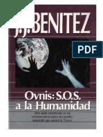 Ovnis SOS a La Humanidad J.J Benítez