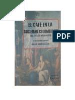 El Cafe en La Sociedad Colombiana Version Actualizada