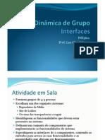 Dinâmica de Grupo Interfaces.pptx