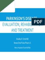 Parkinson's Disease - Evaluation, Treatment and Rehabilitation