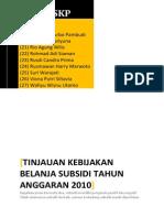 Tinjauan Kebijakan Belanja Subsidi 2010