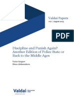 Discipline and Punish Again? Another Edition of Police State or Back to the Middle Ages