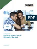 Organize for Enterprise Messaging Success