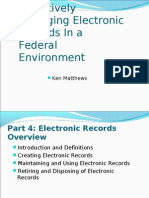 Pro Actively Managing Electronic Records in a Federal Environment