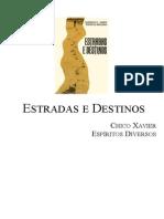 Chico Xavier - Livro 282 - Ano 1986 - Estrada e Destino