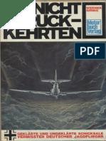 Die Nicht Zurückkehrten - Geklärte und ungeklärte Schicksale Deutscher Jagdflieger