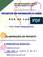 Aula de Projetos UCB - Rua de Lazer