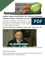 Prefeito Exonera Funcionários Que Atuaram Defendendo Vaqueiro Maníaco Condenado No Caso Ana Alice