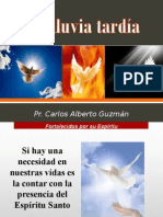 8. LA LLUVIA TARDÍA.pps