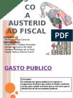 Gasto Público y Austeridad Fiscal