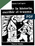 MEMORIA Escribir La Historia, Escribir El Trauma - Dominick Lacapra (Seleccion)