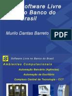 Software Livre No Banco Do Brasil