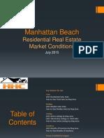 Manhattan Beach Real Estate Market Conditions - July 2015