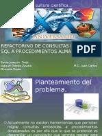 Refactory de Consultas Embebidas SQL a Procedimientos Almacenados