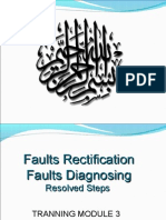 MODULE 3 (Fault Diagnose & Resolved Steps)