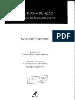 BOBBIO, Norberto. Da Estrutura à Função. Manole, 2007
