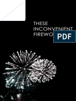 These Inconvenient Fireworks