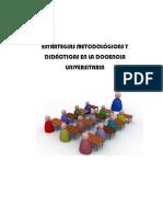 estrategiasmetodolgicasydidcticasenladocenciauniversitaria-121002233655-phpapp01