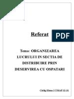 Organizarea Lucrului in Sectia de Distribuire Prin Deservirea Cu Ospatari