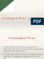 A Escatologia de Wesley