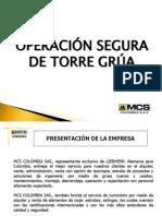 MCS Colgruas Colombia - Operacion Segura de Torre Grua