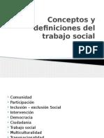 Conceptos y Definiciones Del Trabajo Social